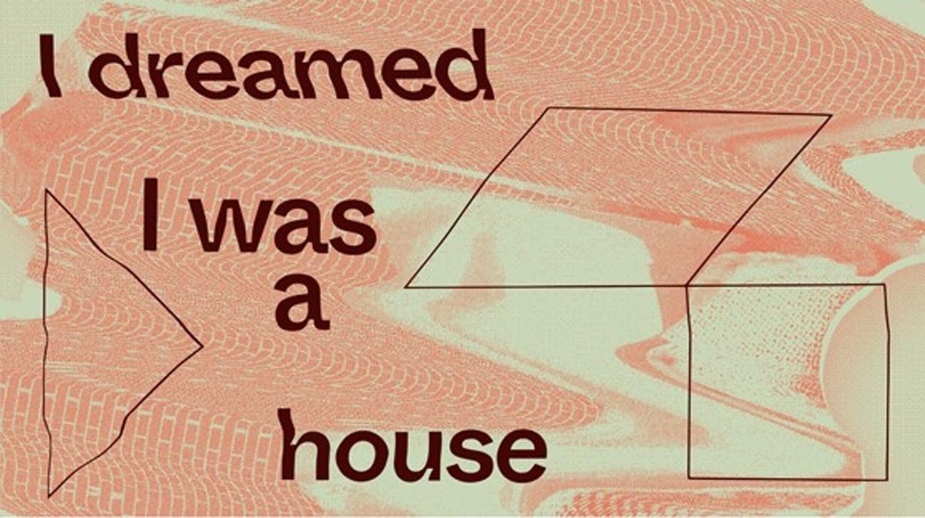 Soñé que era una casa