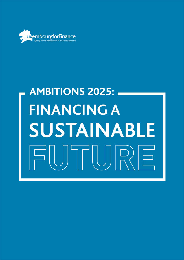 AMBITIONS 2025: FINANCING A SUSTAINABLE FUTURE.
